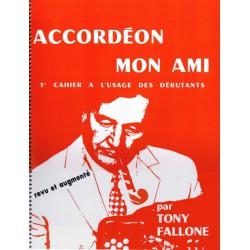 Accordéon mon ami Volume 1 - Méthode Accordéon