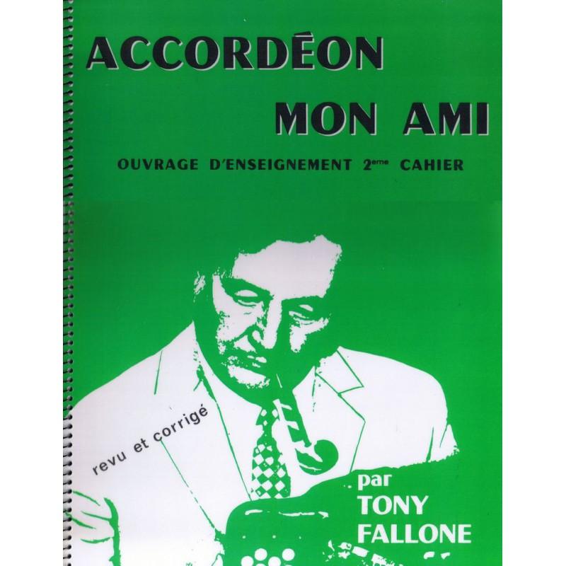 Accordéon mon ami Volume 2 - Méthode Accordéon