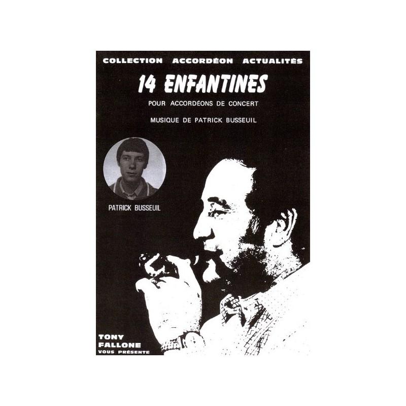 Edition Fallone 14 Enfantines - P-BUSSEUIL - Partition Accordéon