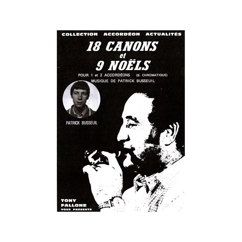 Edition fallone 18 Canons et 9 Noëls (Duo B.C.) - P.BUSSEUIL - Partition Accordéon