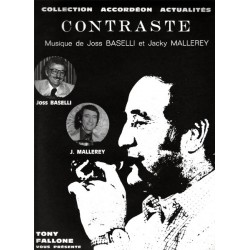 Edition Fallone Contraste - J.BASELLI-J.MALLERY - Partition Accordéon