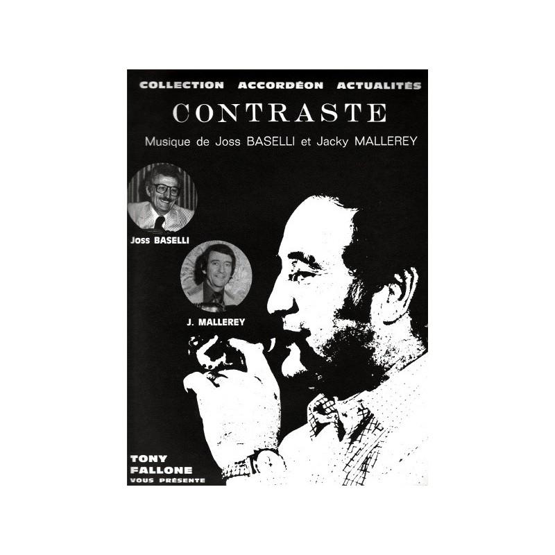 Edition Fallone Contraste - J.BASELLI-J.MALLERY - Partition Accordéon