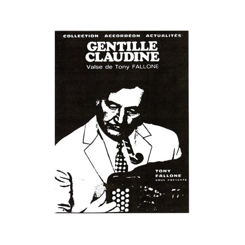 Edition Fallone Gentille Claudine - T.FALLONE - Partition Accordéon