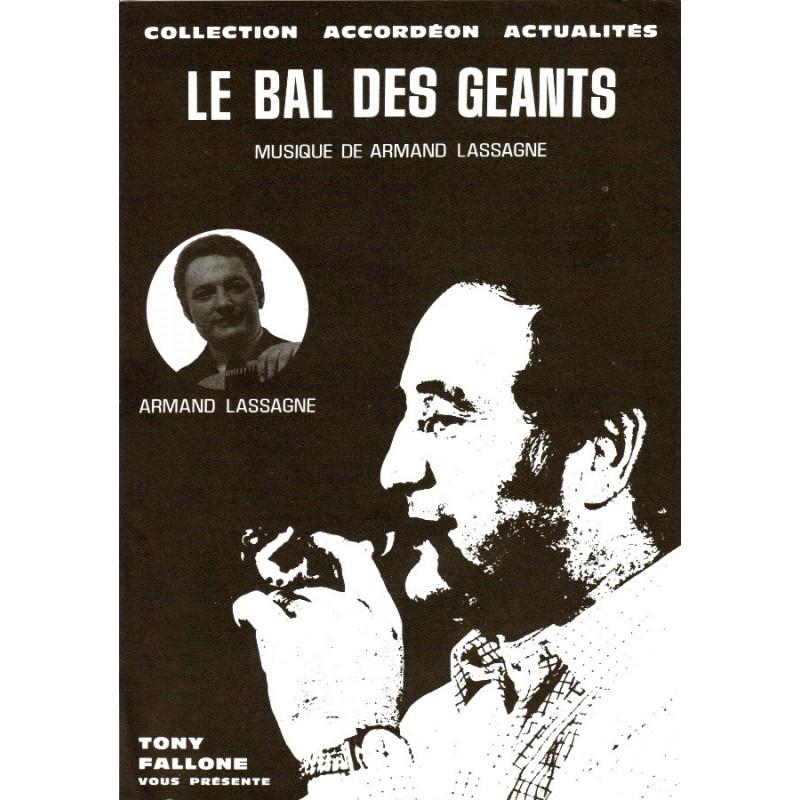 Edition Fallone Le Bal des Géants - A.LASAGNE - Partition Accordéon