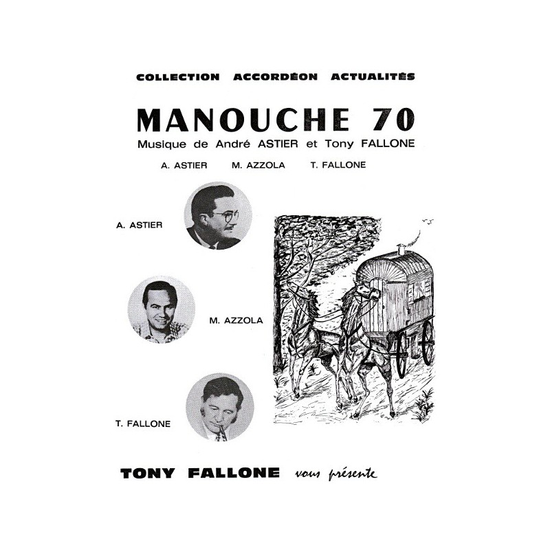 Edition Fallone Manouche 70 - A.ASTIER-T.FALLONE - Partition Accordéon