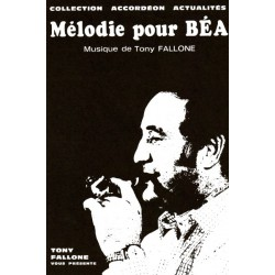 Melodie pour Béa - T.FALLONE