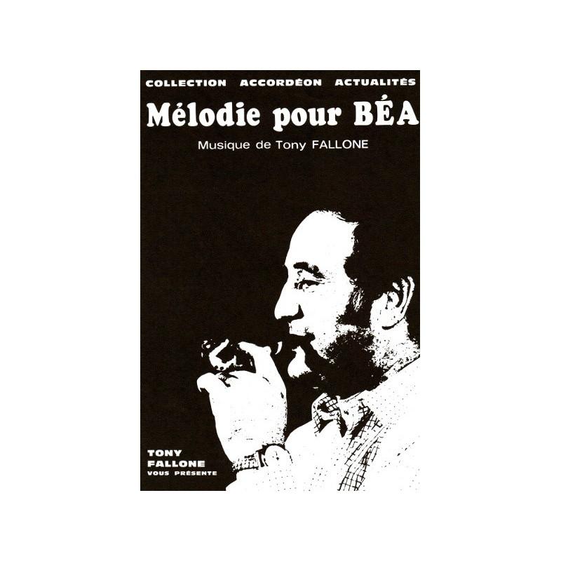 Edition Fallone Melodie pour Béa - T.FALLONE - Partition Accordéon