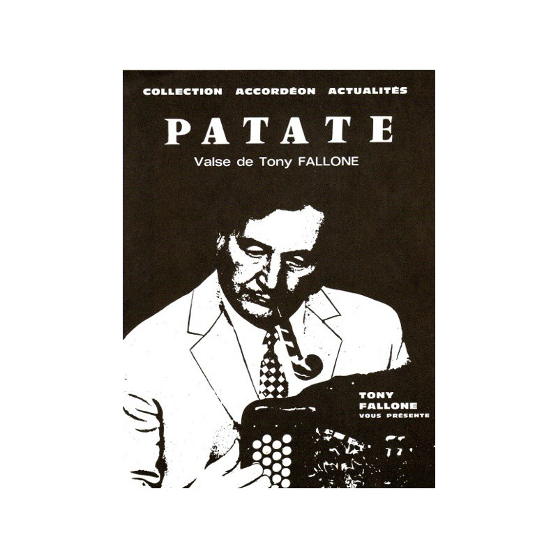 Edition Fallone Patate - T.FALLONE - Partition Accordéon