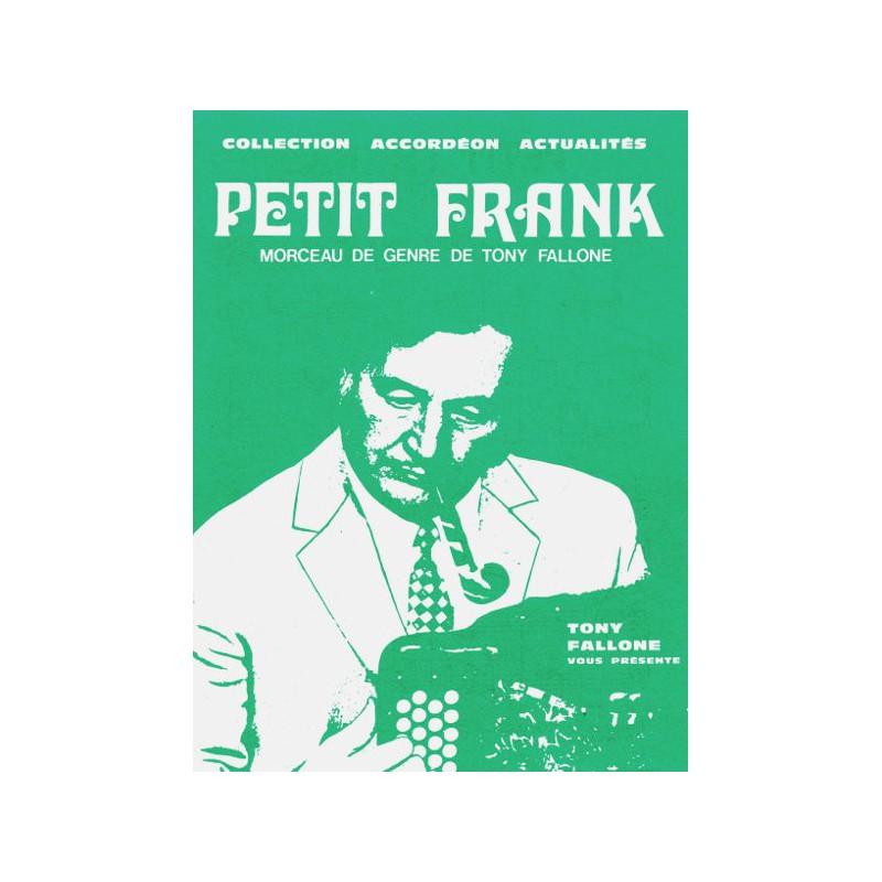 Edition Fallone Petit Frank - T.FALLONE - Partition Accordéon