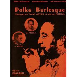 Polka Burlesque - A.ASTIER-M.AZZOLA