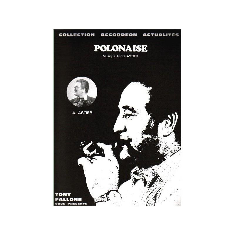 Edition Fallone Polonaise - A.ASTIER - partition Accordéon