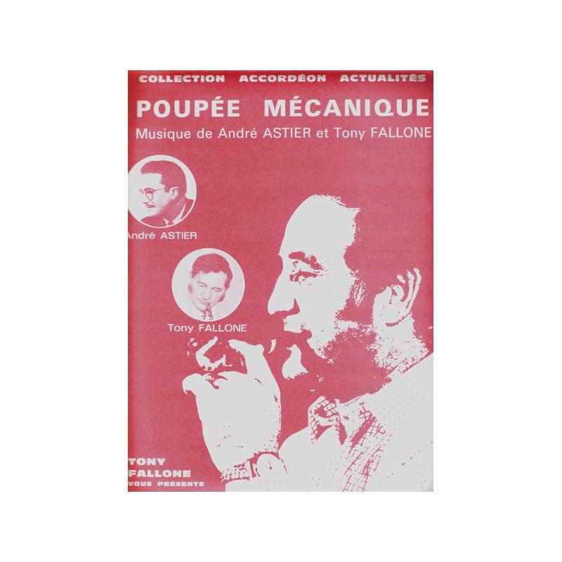 Edition Fallone Poupée Mécanique - A.ASTIER-T.FALLONE - Partition Accordéon