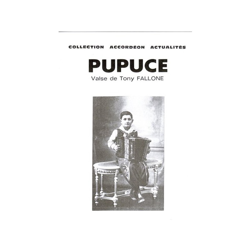 Edition Fallone Pupuce - TONY FALLONE - Partition Accordéon