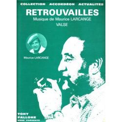 Retrouvailles - M.LARCANGE