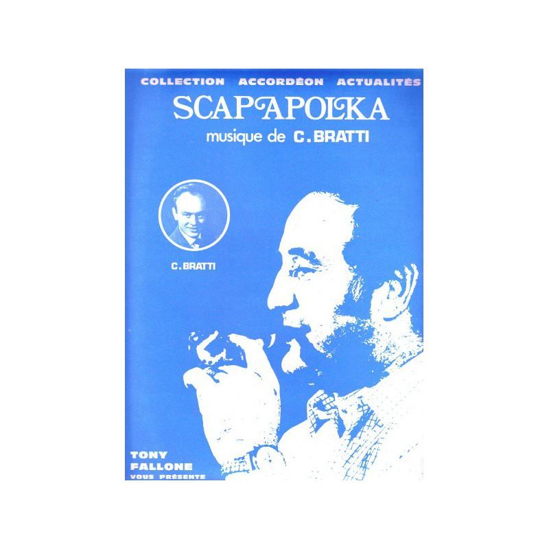 Edition Fallone Scapapolka - C.GRATTI - Partition Accordéon