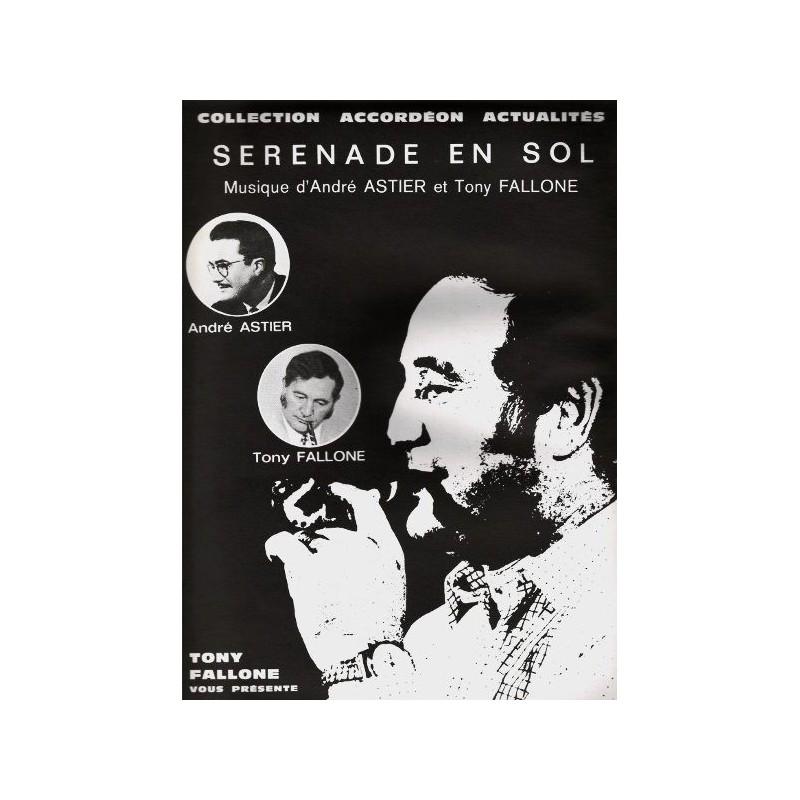 Edition Fallone Sérénade en Sol - A.ASTIER-T.FALLONE - Partition Accordéon
