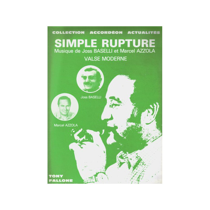 Edition Fallone Simple Rupture - J.BASELLI-M.AZZOLA - Partition Accordéon