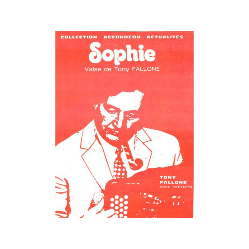 Edition fallone Sophie - T.FALLONE - Partition Accordéon