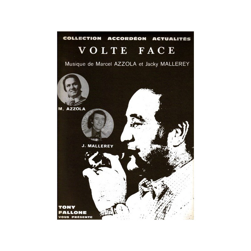 Edition fallone Volte Face - J.MALLEREY-M.AZZOLA - Partition Accordéon