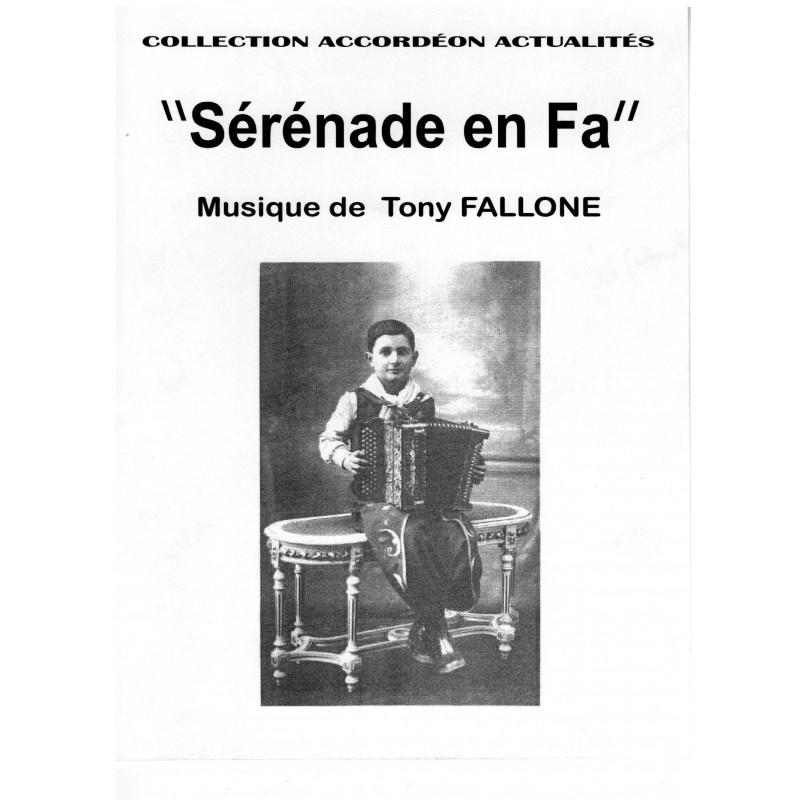 Edition fallone Sérénade en Fa - T.FALLONE - Partition Accordéon